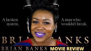Brian Banks Movie Review