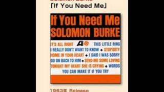 Watch Solomon Burke If You Need Me video