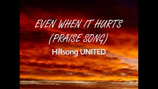 Even When It Hurts Praise Song Instrumental Hillsong United