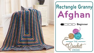 How to Crochet An Afghan: Rectangle Granny Afghan