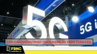 Lệnh trừng phạt Huawei của Mỹ gây ra những hệ lụy gì ? | Tiêu điểm FBNC TV