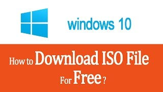 How To Download Windows 10 for FREE Full Version[Download Windows 10 Pro/Home ISO File Without Key]