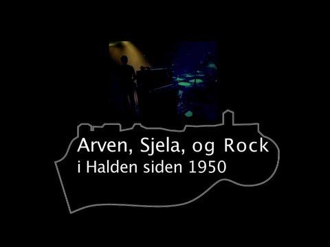 Arven, Sjela og Rock i Halden siden 1950. (Hele filmen) av Oscar Andersen #Halden
