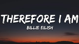 Billie Eilish - Therefore I Am