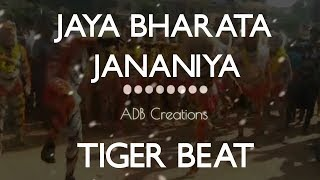 Jaya Bharata Jananiya Tanujate Tiger beat   Dance Mix   ADB Creations