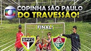 FINAL: São Paulo x Fluminense QUEM GANHOU?! COPINHA SP TRAVESSÃO JÚNIOR 2019 ‹ Rikinho ›