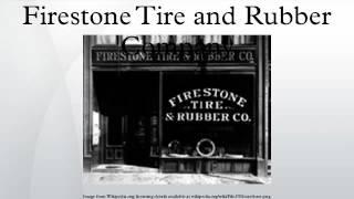 Firestone Tire and Rubber Company