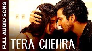 Tera Chehra (Full Audio Song) | Sanam Teri Kasam | Harshvardhan, Mawra | Himesh, Arijit