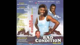 Uche Ogbuagu - Bad Condition Vol.6 Pt 1