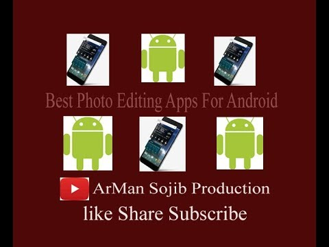 Best Photo Editing Apps For Android 2017/2018 Easiest Photo Editing Apps