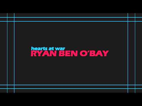 Hearts At War - Ryan Ben Obay