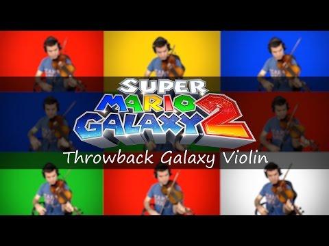 Super Mario Galaxy 2 - Throwback Galaxy Violin