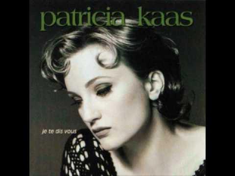 Patricia Kaas - Y Avait Tant D