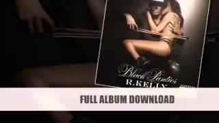 R. Kelly - Show Ya P***y