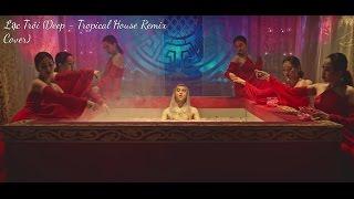 Lạc Trôi (Deep - Tropical House Remix Cover) - Sơn Tùng M-TP