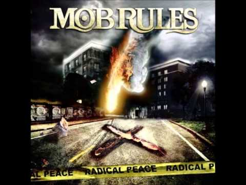 Mob Rules - Trial By Fire