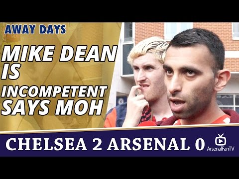 Mike Dean Is Incompetent says Moh | Chelsea 2 Arsenal 0