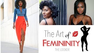Always Look Pretty | Femininity for Dark Skinned Women P3 - The Looker