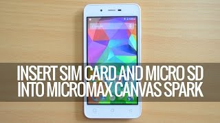 Insert SIM Card and SD card into Micromax Canvas Spark | Techniqued
