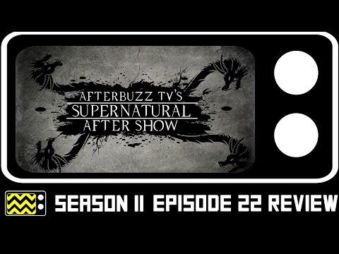 Supernatural Season 11 Episode 22 Review After Show Afterbuzz Tv