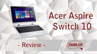 Review Acer Aspire Switch 10 - laptop convertibil