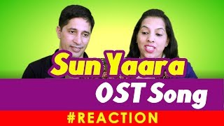 Download OST Song | Sun Yaara Reaction By ReactOpenly 3Gp Mp4