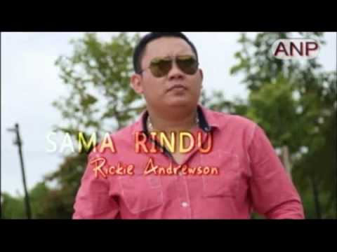 Sama Rindu - Rickie Andrewson video