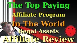 Top Paying Affiliate Program Regal Assets Affiliate Program