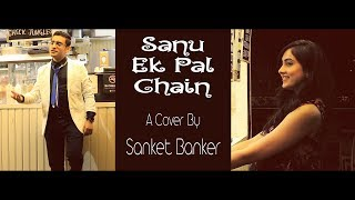 Download Lagu Sanu Ek Pal Chain | Raid | Cover | Reggae | Sanket Banker | 4K/5D Mark IV Gratis STAFABAND