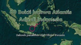 60 Bukti bahwa Atlantis Ada di Indonesia