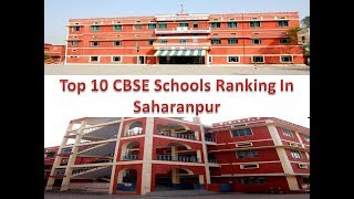 Top 10 CBSE Schools Ranking In Saharanpur