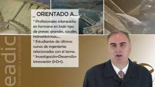 Presentación del curso de Fundamentos prácticos para el diseño y construcción de presas