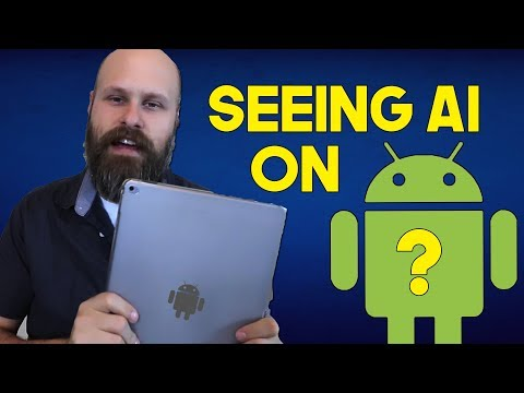 Seeing AI Internet Test - Coming To Android? - The Blind Life