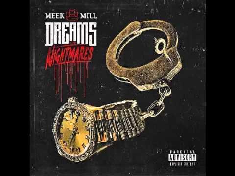 Meek Mill Dreams And Nightmares (Clean)