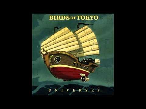 Birds Of Tokyo - Wild Eyed Boy