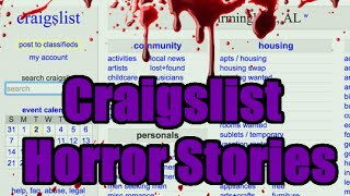 3 Scary True Craigslist Horror Stories - Vol. 4