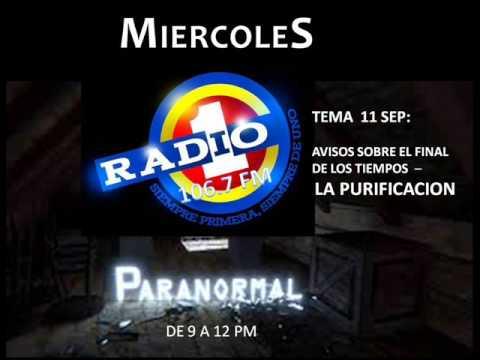 PARANORMAL-RADIO UNO LA PURIFICACIÓN PARTE 1