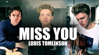 Download Lagu Miss You - Louis Tomlinson (Cover by New Hope Club) Music Video Gratis STAFABAND