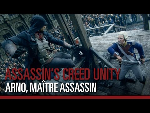Assassin's Creed Unity - Arno, Maître Assassin - Trailer cinématique