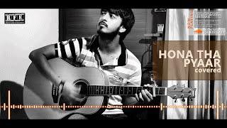 Hona Tha Pyar Hua Mere Yaar | Atif Aslam | Full Song Cover Note by Devansh Khetrapal on Live Guitar