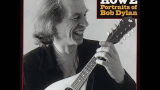 Watch Steve Howe Sad Eyed Lady Of The Lowlands video