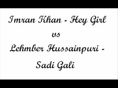 Imran Khan: Hey Girl (Sadi Gali Remix)