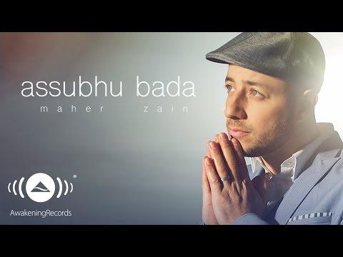 Maher Zain - Assubhu Bada | ماهر زين - الصبح بدا