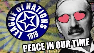Hearts Of Iron 4: PEACE IN OUR TIME - LEAGUE OF NATIONS MOD