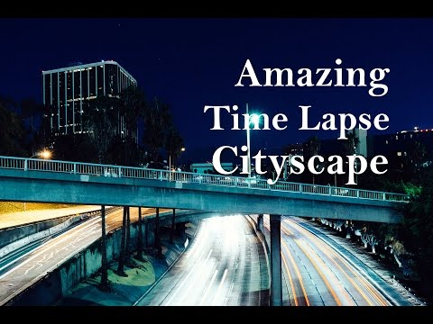 Time Lapse Video - Watch Cityscape Time Lapse Video of USA, Paris & Stockholm - Time-Lapse