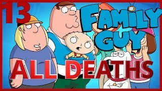 Family Guy Season 13 All Deaths | Kill Count
