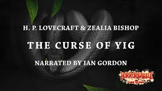 """""""The Curse of Yig"""" by H. P. Lovecraft (By HorrorBabble)"""
