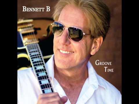 Bennett B  - Groove Time