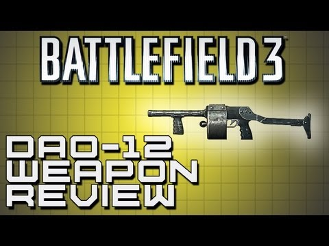 Battlefield 3 Weapon Review - DAO-12