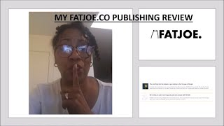 My #FatJoe.co Publishing Review + Bonuses